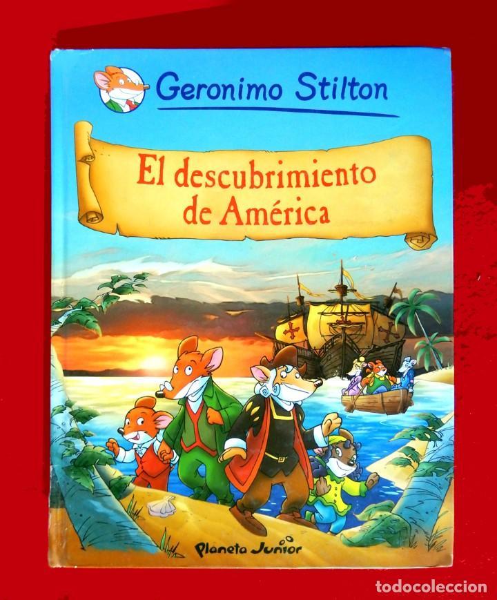 GERONIMO STILTON, Nº 1- EL DESCUBRIMIENTO DE AMÉRICA-PLANETA 2009-FIRMADO Y DEDICADO POR TEA STILTON (Tebeos y Comics - Planeta)