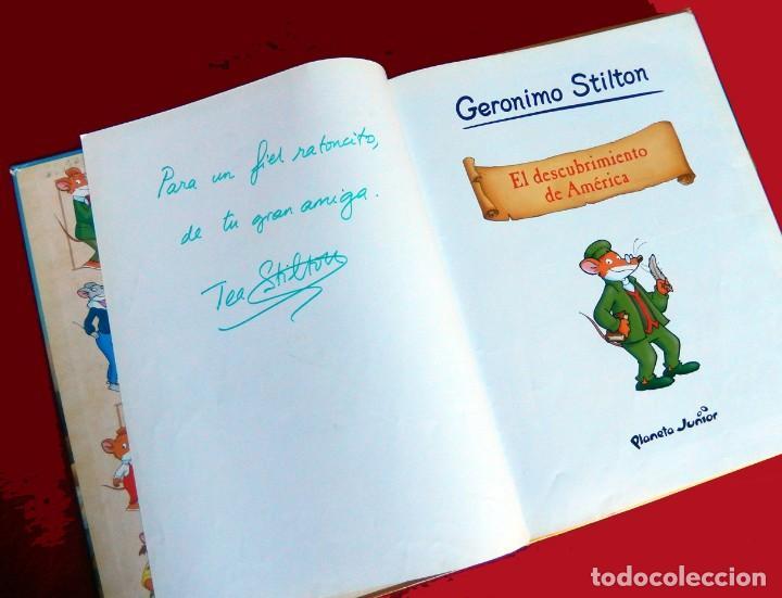 Cómics: GERONIMO STILTON, Nº 1- EL DESCUBRIMIENTO DE AMÉRICA-PLANETA 2009-FIRMADO Y DEDICADO POR TEA STILTON - Foto 4 - 137358234
