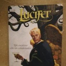Cómics: LUCIFER. UN ESCARCEO CON LOS CONDENADOS (MIKE CAREY). Lote 140487050