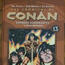 Cómics: LAS CRÓNICAS DE CONAN 13: SOMBRAS SUSURRANTES Y OTRAS HISTORIAS. Lote 140503694
