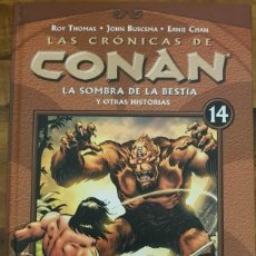 Cómics: LAS CRÓNICAS DE CONAN 14: LA SOMBRA DE LA BESTIA Y OTRAS HISTORIAS. Lote 140503894
