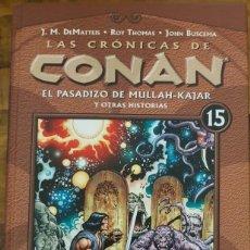 Cómics: LAS CRÓNICAS DE CONAN 15: EL PASADIZO DE MULLAH-KAJAR Y OTRAS HISTORIAS. Lote 140504158