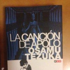 Comics: LA CANCION DE APOLO - OSAMU TEZUKA ¡ ONE SHOT 544 PAGINAS ! ECC. Lote 142930174