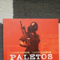 Cómics: PALETOS CABRONES 3: BIENVENIDA. Lote 143266126