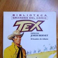 Cómics: TEX: EL HOMBRE DE ATLANTA. Lote 143279342