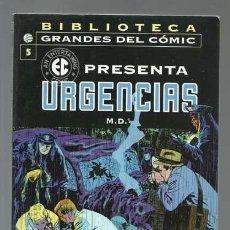 Cómics: BIBLIOTECA GRANDES DEL COMIC, EC PRESENTA 5: URGENCIAS, 2005, PLANETA DEAGOSTINI, BUEN ESTADO. Lote 144761446