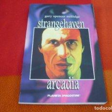 Comics - STRANGEHAVEN ARCADIA ( GARY SPENCER ) ¡BUEN ESTADO! PLANETA - 147872418