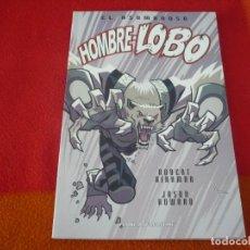 Cómics: EL ASOMBROSO HOMBRE LOBO ( ROBERT KIRKMAN ) ¡MUY BUEN ESTADO! PLANETA . Lote 147872878