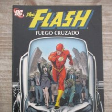 Cómics: THE FLASH - FUEGO CRUZADO - PLANETA DEAGOSTINI - DC COMICS. Lote 147907402