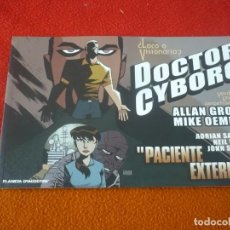 Cómics: DOCTOR CYBORG PACIENTE EXTERNO ( ALLAN GROSS MIKE OEMING ) ¡MUY BUEN ESTADO! PLANETA . Lote 148887194