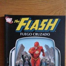 Cómics: THE FLASH: FUEGO CRUZADO. Lote 148906286