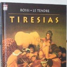Cómics: TIRESIAS - ROSSI & LE TENDRE - PLANETA . Lote 151624190