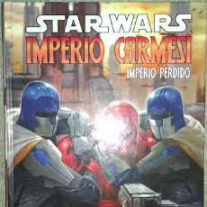 Cómics: STAR WARS - IMPERIO CARMESÍ - IMPERIO PERDIDO. Lote 151631066