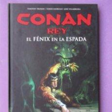 Cómics: CONAN REY, EL FENIX EN LA ESPADA, PLANETA, SIN LEER DESCATALOGADO. Lote 180498650