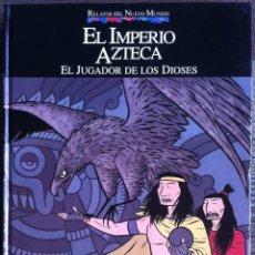 Cómics: EL IMPERIO AZTECA. EL JUGADOR DE LOS DIOSES - MAX - PLANETA-AGOSTINI 1992 QUINTO CENTENARIO EX. Lote 155254886
