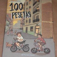 Cómics: 100 PESETAS - ED PLANETA AÑO 2018 - NUEVO (PRECINTADO). Lote 159016958