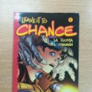 Cómics: LEAVE IT TO CHANCE #1. Lote 160008038