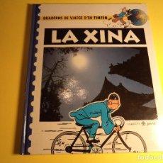 Fumetti: QUADERNS DE VIATGE DEN TINTIN. LA XINA. PLANETA. CATALÀ. (A-A). Lote 160197350