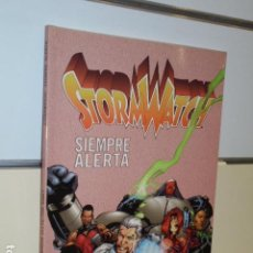 Fumetti: STORMWATCH SIEMPRE ALERTA WORLD COMICS - PLANETA - OFERTA. Lote 163075886