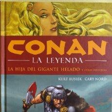 Comics : CONAN LA LEYENDA 1: LA HIJA DEL GIGANTE HELADO DE KURT BUSIEK, ROBERT E. HOWARD, CARY NORD. Lote 169360048