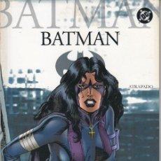 Fumetti: BATMAN 36 - DC PLANETA DEAGOSTINI - ATRAPADO. Lote 209328106