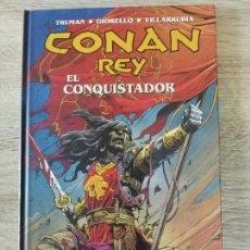Cómics: CONAN REY EL CONQUISTADOR EXCELENTE ESTADO AGOTADO. Lote 170226953