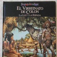 Cómics: EL VIRREINATO DE COLON. LA LUZ Y LA ESPADA. COMIC DE LA COLECCION RELATOS DEL NUEVO MUNDO. PLANETA-A. Lote 171055627