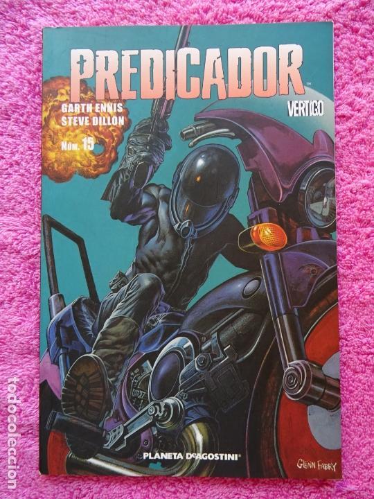 PREDICADOR 15 EDITORIAL PLANETA 2007 VERTIGO STEVE DILLON FORMATO PRESTIGIO (Tebeos y Comics - Planeta)