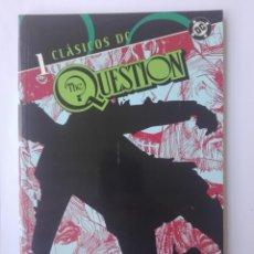 Cómics: CLÁSICOS DC THE QUESTION 1 # T. Lote 173189768