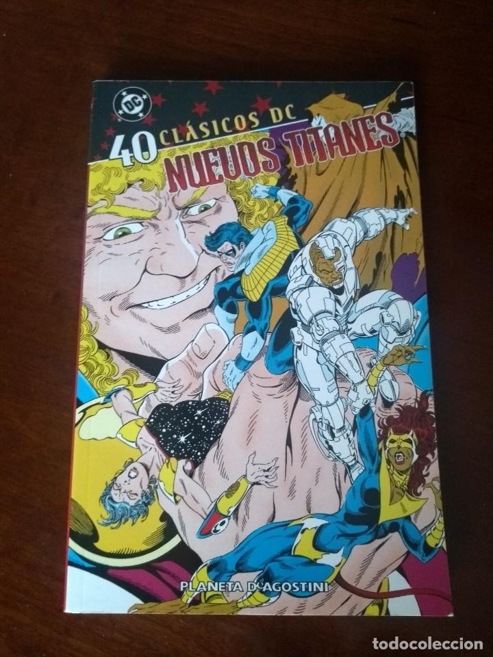 CLÁSICOS DC LOS NUEVOS TITANES Nº 40 (Tebeos y Comics - Planeta)