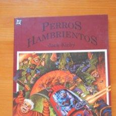 Cómics: PERROS HAMBRIENTOS - JACK KIRBY - DC - PLANETA (AM). Lote 175029869