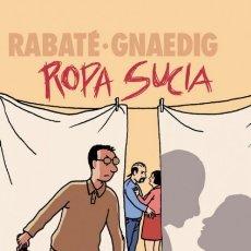 Cómics: ROPA SUCIA (RABATE / GNAEDIG) PLANETA - CARTONE - IMPECABLE - OFI15T. Lote 178255663