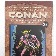 Cómics: LAS CRÓNICAS DE CONAN 32. LA SEGUNDA VENIDA DE SHUMA-GORATH Y OTRAS HISTORIAS - PLANETA CÓMIC. Lote 180086875
