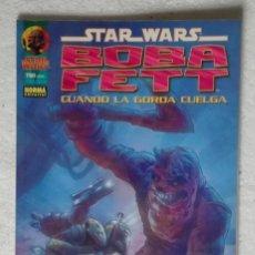 Cómics: COMIC STAR WARS: BOBA FETT. CUANDO LA GORDA CUELGA - NUMERO UNICO; NORMA EDITORIAL. Lote 180192130