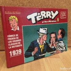 Cómics: TERRY Y LOS PIRATAS 6 - BIBLIOTECA GRANDES DEL COMIC / PLANETA - TAPA DURA - BUEN ESTADO - GCH. Lote 180333448