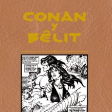 Cómics: CONAN & BELIT INTEGRAL. Lote 183405202