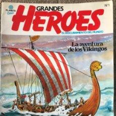 Cómics: GRANDES HEROES. EL DESCUBRIMIENTO DEL MUNDO. Nº 1. LA AVENTURA DE LOS VIKINGOS.. Lote 183701757