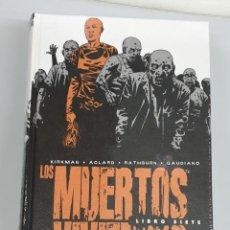 Cómics: LOS MUERTOS VIVIENTES INTEGRAL Nº 7 ¡ TOMO 600 PAGINAS ! ROBERT KIRKMAN / PLANETA. Lote 269205963