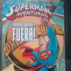 Cómics: SUPERMAN AVENTURAS ARRIBA ARRIBA Y FUERA # Y6. Lote 186274298
