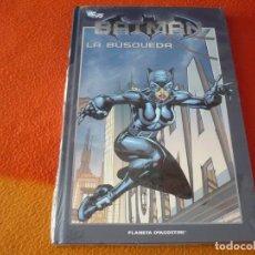 Cómics: BATMAN LA BUSQUEDA LA COLECCION 31 ( DIXON O NEILL ) ¡MUY BUEN ESTADO! PLANETA DC TAPA DURA. Lote 187323155