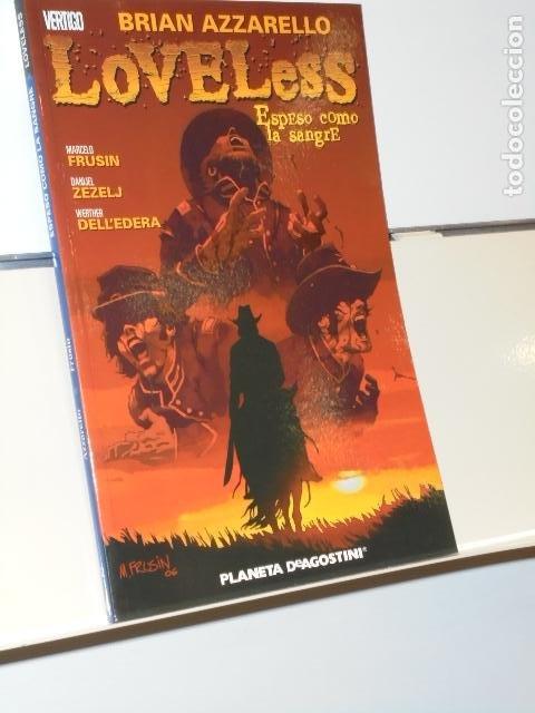 COLECCION VERTIGO LOVELESS Nº 2 ESPESO COMO LA SANGRE BRIAN AZZARELLO - PLANETA (Tebeos y Comics - Planeta)