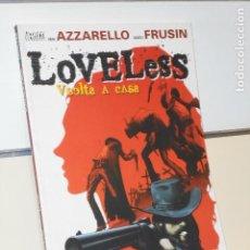 Comics : COLECCION VERTIGO LOVELESS Nº 1 VUELTA A CASA BRIAN AZZARELLO - PLANETA. Lote 194141387