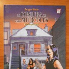 Cómics: LA CONJURA DE CADA MIERCOLES 1 - SECTAS Y PARANOIA - SERGIO BLEDA - TAPA DURA - PLANETA (A) . Lote 194687751