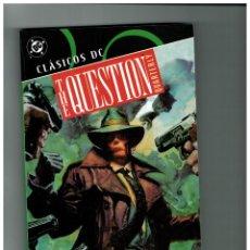 Cómics: CLÁSICOS DC - THE QUESTION QUARTERLY - PLANETA 2007. NUEVO.. Lote 194898197