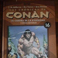 Cómics: LAS CRÓNICAS DE CONAN 16: LA GUERRA DE LA ETERNIDAD Y OTRAS HISTORIAS. TOMO PLANETA. Lote 194921110