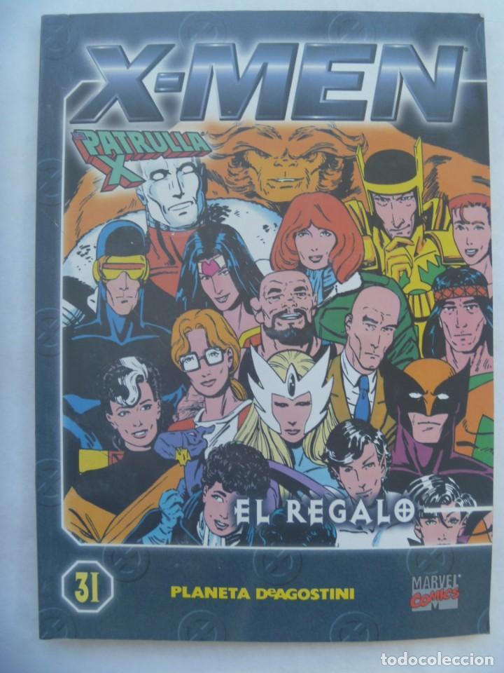 MARVEL COMICS: X - MEN , Nº 31 : EL REGALO. PLANETA DEAGOTINI . ¡OJO!, ERROR, PAGINAS EN BLANCO (Tebeos y Comics - Planeta)