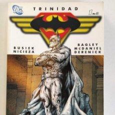 Cómics: TRINIDAD Nº 1 (SUPERMAN / BATMAN / WONDER WOMAN) ~ DC / PLANETA. Lote 202856987