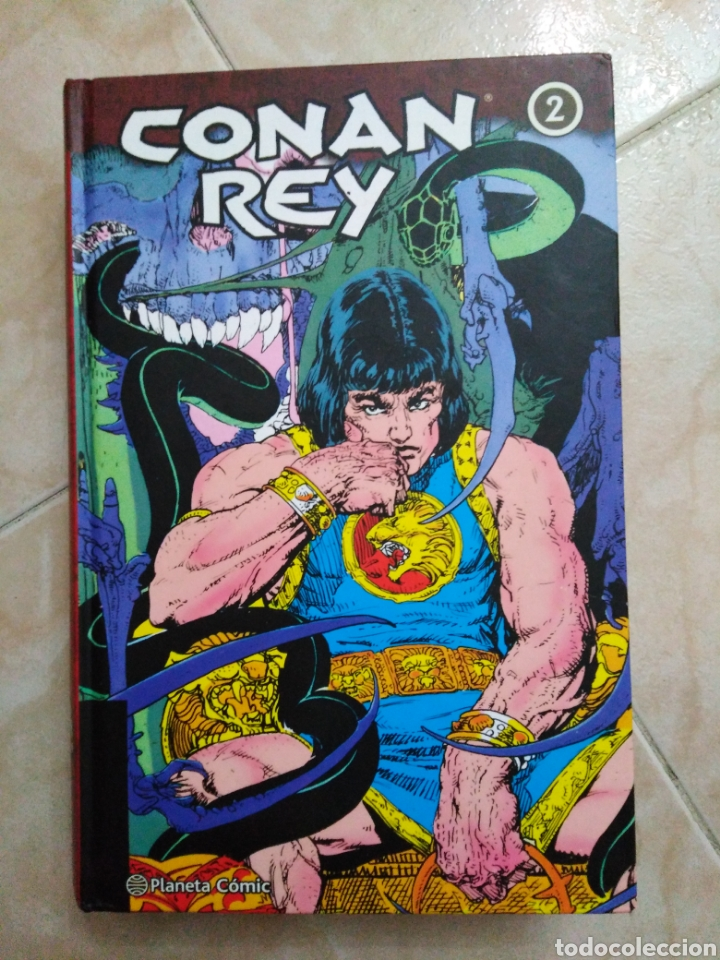 CONAN REY NÚMERO 2 ( PLANETA CÓMIC ) 546 PÁGINAS (Tebeos y Comics - Planeta)