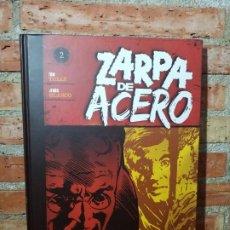 Cómics: ZARPA DE ACERO 2 PLANETA TAPA DURA MUY BUEN ESTADO. Lote 207954387