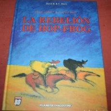 Comics: LA REBELIÓN DE HOP-FROG - DAVID B. / C. BLAIN - ESPECIAL BD - PLANETA DEGOSTINI - 2005. Lote 212264090